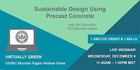Sustainable Design Using Precast Concrete tickets