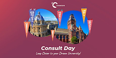 Limited spots available! Crimson Consult Day 仅20个名额的免费一对一学业咨询,申请倒计时! tickets