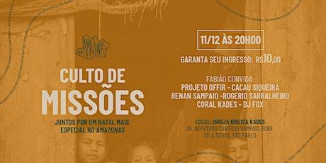 Culto de Missões - Natal Amazonas ingressos