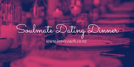 Matakana SOULMATE DATING Networking Dinner for 24 Singles & Lovers of Life tickets