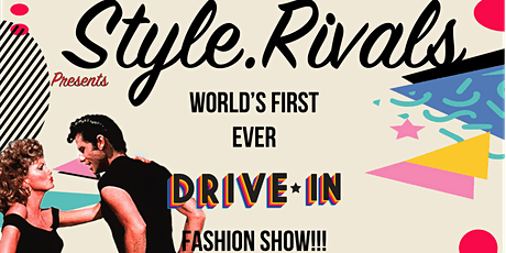 STYLE.RIVALS (Grease): Fashion Stylist Registration tickets