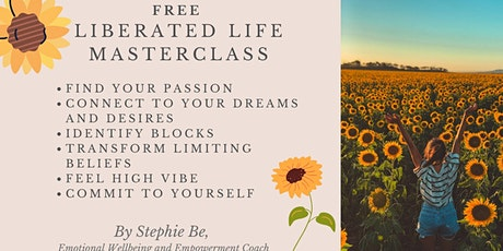 LIBERATED LIFE fierce fearless freedom tickets