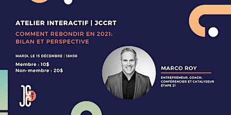 Atelier interactif - Comment rebondir en 2021: bilan et perspective billets