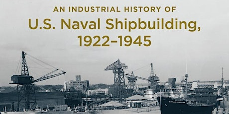 Warship Builders: A History of U.S. Naval Shipbuilding tickets