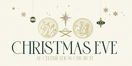 Christmas Eve at Celebration Church tickets