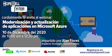 Webinar: Modernización y actualización de aplicaciones en Microsoft Azure boletos