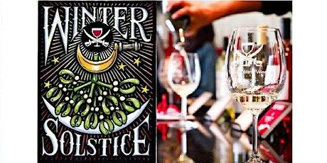 2020 Winter Solstice at Treasure Island Wines tickets