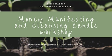 Manifesting Money Cleansing Candle Workshop tickets