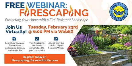 Firescaping Webinar: Protect Your Home with a Fire-Resistant Landscape tickets