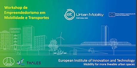 Workshop de Empreendedorismo em Mobilidade e Transportes ingressos