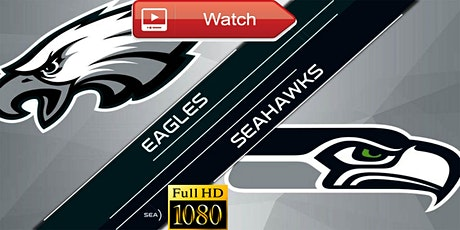 LIVE@!!..@SEAHAWKS at@v EAGLES LIVE ON 1 DEC 2020 tickets