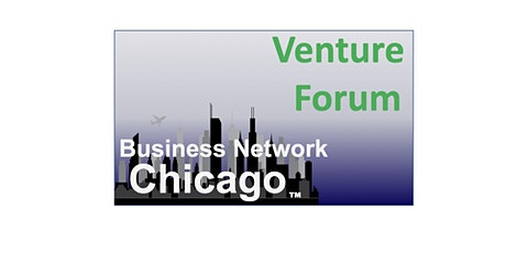 Business Network Chicago - Venture Forum...... Social-Eats to Present tickets