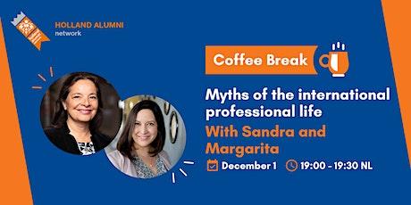 Coffee Break: Myths of the international professional life tickets