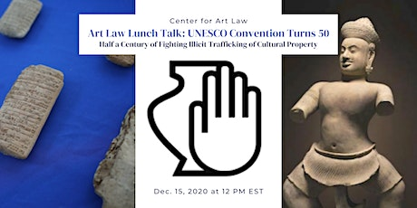 Art Law Lunch Talk: UNESCO Convention Turns 50 tickets
