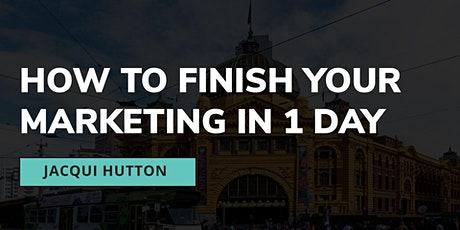 Get your Marketing Finished in Class - 1 Day Workshop tickets