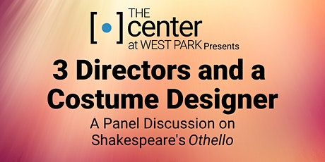 3 Directors and a Costume Designer - A Panel Discussion tickets