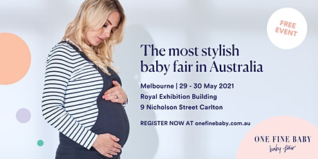 One Fine Baby MELBOURNE - Australia's Most Stylish FREE Baby Fair - 2021 tickets