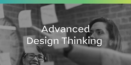 Advanced Design Thinking tickets