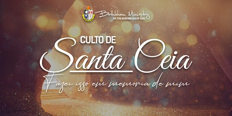 Culto de Santa Ceia - 2 billets