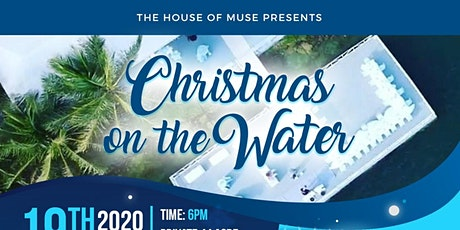 1st Annual Christmas on the Water Charity Event tickets