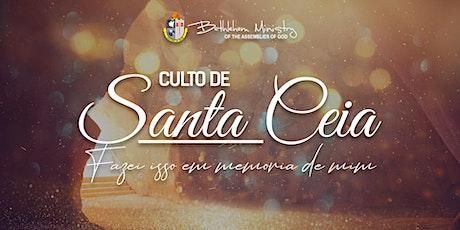 Culto de Santa Ceia - 3 billets