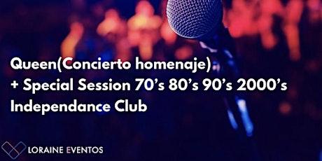 Queen (Concierto homenaje) + Special Session 70's 80's 90's 2000's entradas
