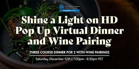 Shine a Light on HD Pop Up Virtual Dinner and Wine Pairing tickets