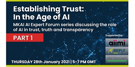 Establishing Trust in the Age of AI (Part 1) | MKAI January Expert Forum tickets