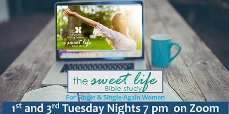 The Sweet Life Online Bible Study for Single/Single-Again Women Feb. 2 2021 tickets