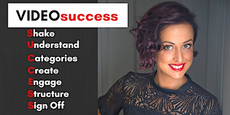 VideoSUCCESS - Look, Feel, Be confident on video. tickets