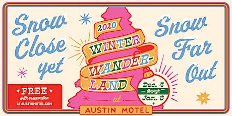 Winter Wanderland at Austin Motel tickets