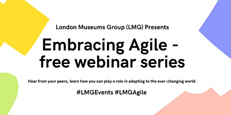 LMG Embracing Agile Free Webinar Series tickets