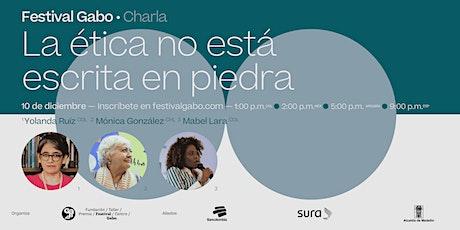 Festival Gabo Nº 8: La ética no está escrita en piedra entradas