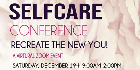 Self Care Conference (Recreate the New You) tickets