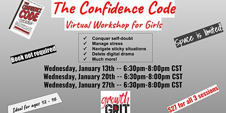 The Confidence Code for Girls - Virtual Workshop tickets