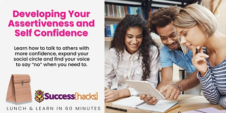 Lunch & Learn Training: Developing Your Assertiveness and Self Confidence tickets