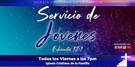 Servicio de Jóvenes ICF - 4 de diciembre de 2020  -  7 PM tickets