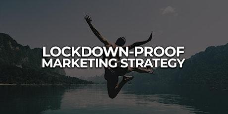 Lockdown-Proof Marketing Strategy tickets