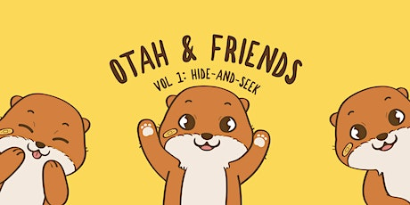 Otah & Friends: Volume 1 (28  Dec 2020 - 31 Dec 2020) tickets