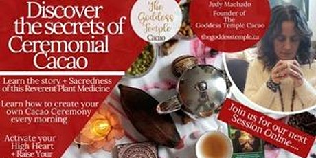 Discover The Secrets of Ceremonial Cacao Tickets