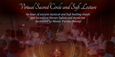 Virtual Sacred Circle and Sufi Lecture (December 2020) tickets