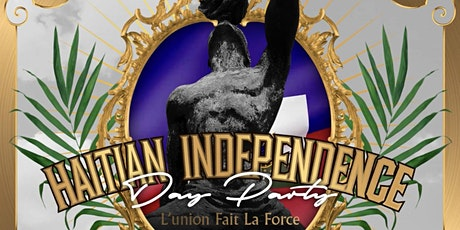 Haitian  independence Independence Day tickets