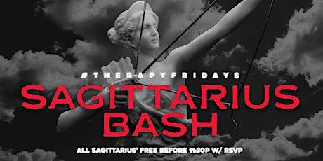 #TherapyFridays  (Sagittarius Bash ♐️)Sagittarius Free Before 11:30 w RSVP tickets