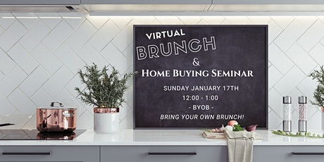 First Time Home Buyers Seminar - LIVE Brunch & Home Buying Seminar tickets