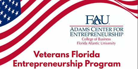 Veterans FL Entrepreneurship Program @ FAU tickets