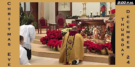 9:00 p.m. Christmas Eve Mass Reservation: Thursday 12/24/2020 tickets