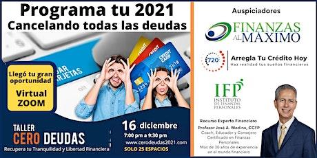 TALLER: PROGRAMA TU 2021 LIBRE DE DEUDAS tickets