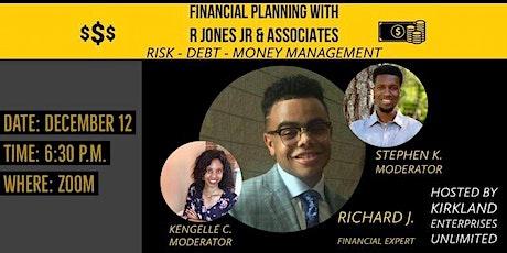 Kirkland Enterprises Unlimited Presents: Money, Debt, and Risk Management tickets
