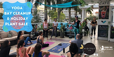 Yoga, Bay Cleanup, & Holiday Plant Sale tickets