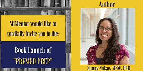 "Dr. Sunny Nakae's ""Premed Prep"" Book Launch tickets"